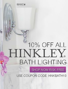 Save 10% on BATHROOM LIGHTING by HINKLEY!
